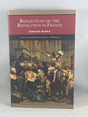 Reflections on the Revolution in France: Edmund Burke