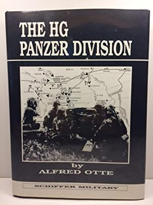 The HG Panzer Division: (Schiffer Military): Alfred Otte