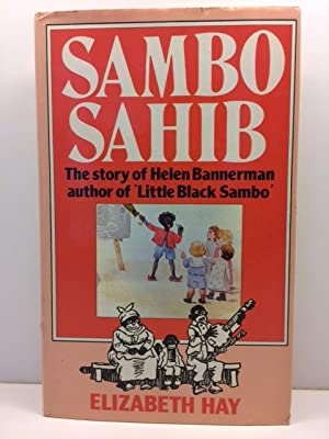 Sambo Sahib : The Story of Little: Hay, Elizabeth