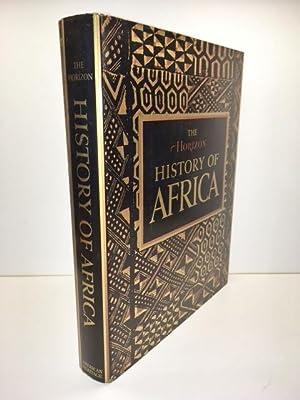 The Horizon History of Africa: Josephy, Alvin M.