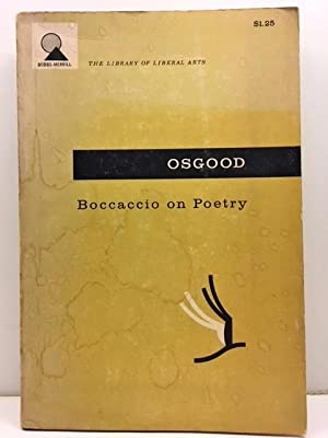 Boccaccio on Poetry: Being the Preface and: Osgood, Charles G.