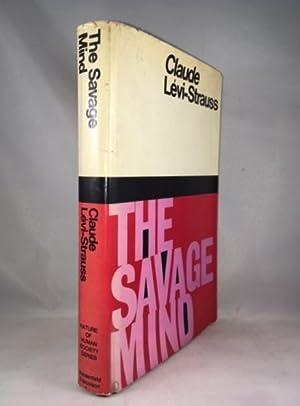 The Savage Mind: Lévi-Strauss, Claude