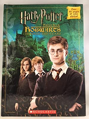 Hogwarts Through The Years Poster Book (Harry: Scholastic Inc.