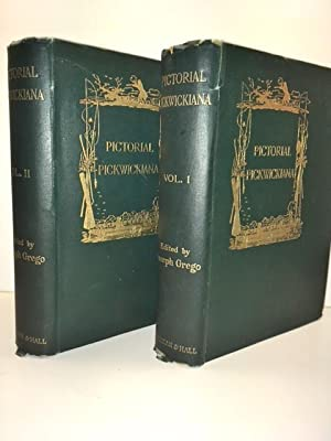 Pictorial Pickwickiana Charles Dickens and His Illustrators: Grego, Joseph