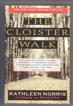 The Cloister Walk: Norris, Kathleen