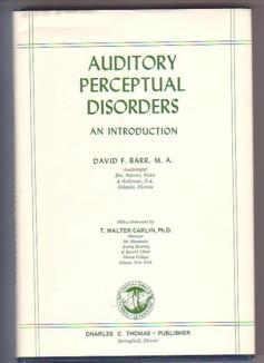 Auditory Perceptual Disorders: An Introduction