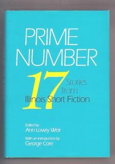 Prime Number: 17 Stories from Illinois Short: Weir, Ann Lowry