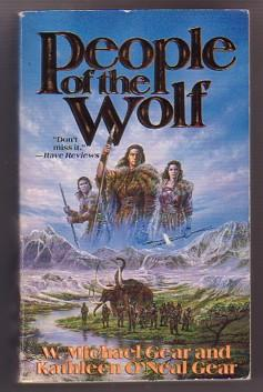 People of the Wolf ( First North: Gear, W. Michael;