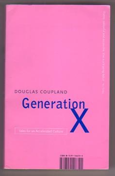 Generation X : Tales for an Accelerated: Coupland, Douglas