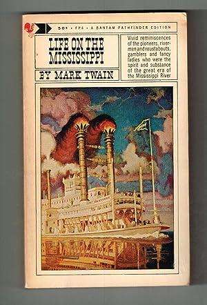 Life on the Mississippi (Bantam Pathfinder Edition,: Twain, Mark