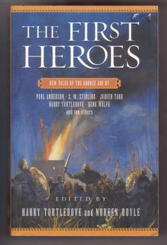 The First Heroes: New Tales of the: Turtledove, Harry; Doyle,