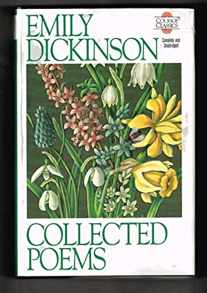Emily Dickinson Collected Poems (Courage Classics): Dickinson, Emily; Siegenthaler,