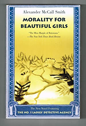 Morality for Beautiful Girls: Smith, Alexander McCall