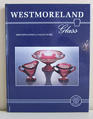 Westmoreland Glass: Identification and Value Guide
