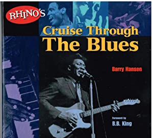 Rhino's Cruise Through the Blues