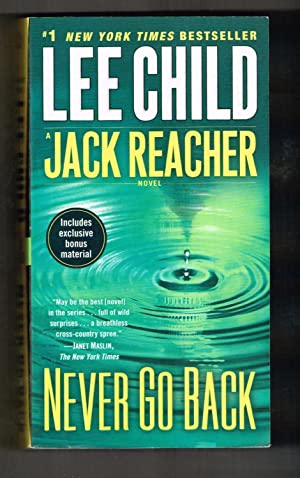 Never Go Back (with bonus short story High Heat): A Jack Reacher Novel