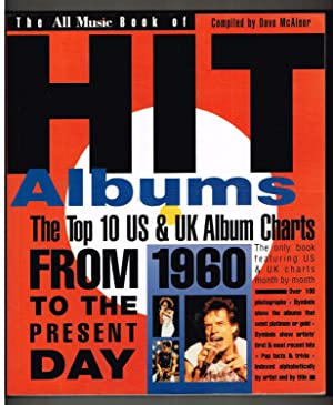 All Music Book of Hit Albums: The Top Ten US and UK Album Charts from 1960 to the Present