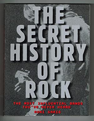 Secret History of Rock: The Most Influential Bands You've Never Heard