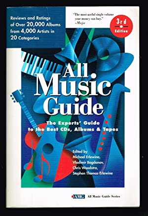 All Music Guide: The Experts' Guide to the Best CD's, Albums & Tapes (All Music Guide Series)
