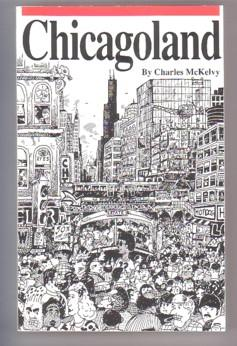 Chicagoland: Rauch and Spiegel; Stormin' Norman; Viking: McKelvy, Charles
