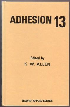 Adhesion 13 : Proceedings of the 26th Annual Conference Held at the City University, London, UK: ...