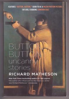 Button, Button: Uncanny Stories: Button, Button; Girl: Matheson, Richard