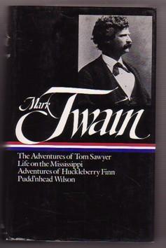 Mississippi Writings : Tom Sawyer; Life on: Twain, Mark; Cardwell,