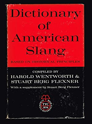 Dictionary of American Slang (A Crowell Reference Book)