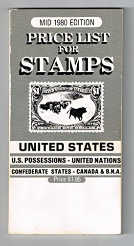 Price List for Stamps: United States, Pocessions, United Nations, Confederate States, Canada & B....
