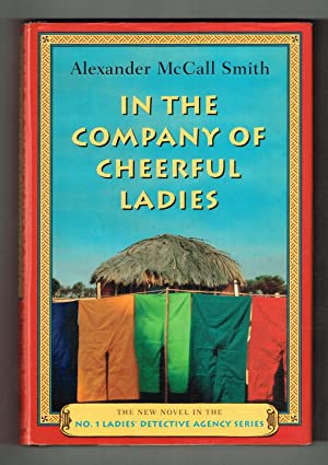 In the Company of Cheerful Ladies (No.: Smith, Alexander McCall