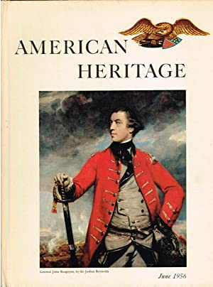 American Heritage: The Magazine of History; June 1956 (Volume VII, Number 4)
