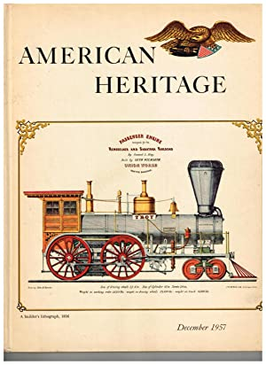 American Heritage: The Magazine of History; December 1957 (Volume IX, Number 1)