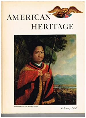 American Heritage: The Magazine of History; February 1960 (Volume XI, Number 2)