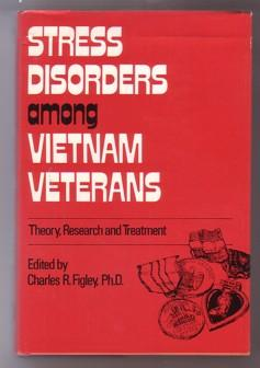Stress Disorders among Vietnam Veterans : Theory,: Figley, Charles R.