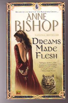 Dreams Made Flesh (The Black Jewels #5)