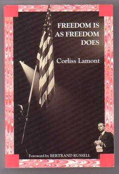 Freedom Is As Freedom Does : Civil: Lamont, Corliss; Russell,