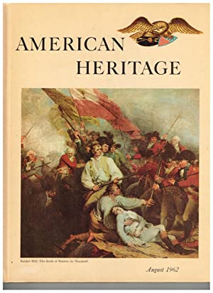 American Heritage: The Magazine of History; August: Jensen, Oliver (Editor);