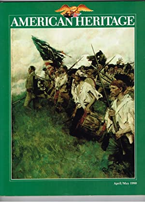 American Heritage: The Magazine of History; April/May: Ward, Geoffrey C.