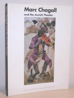 Marc Chagall and the Jewish Theatre: Chagall, Marc; Compton,