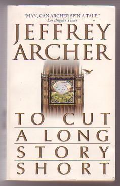 To Cut a Long Story Short: Death: Archer, Jeffrey