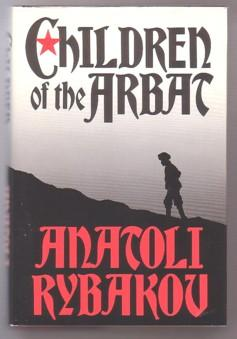 The Children of the Arbat: A Novel