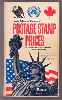 Harris Reference Catalog of Postage Stamp Prices for United States, United Nations, Canada & Prov...