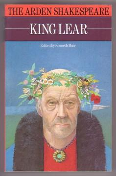 King Lear: (The Arden Shakespeare): Shakespeare, William; Muir,