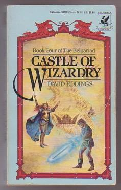 Castle of Wizardry (The Belgariad #4)