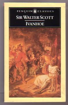 Ivanhoe (Penguin Classics): Scott, Sir Walter;