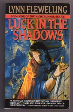 Luck in the Shadows (Nightrunner Series, #1): Flewelling, Lynn