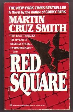 Red Square (Arkady Renko Series, #3)