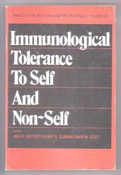 Immunological Tolerance to Self and Non-Self : Proceedings of the New York Academy of Sciences, A...