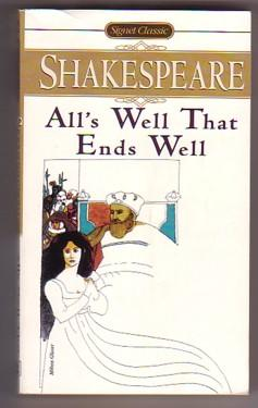 All's Well That Ends Well (Signet Classic: Shakespeare, William; Barnet,