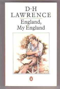 England, My England: Tickets, Please; The Blind: Lawrence, D. H.